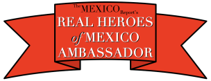 Real Heroes of Mexico Ambassador 2013